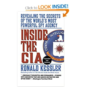Inside the CIA: Revealing the Secrets of the World's Most Powerful Spy Agency by