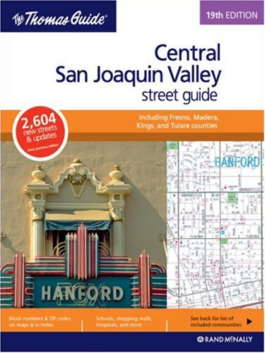 The Thomas Guide Central San Joaquin Valley, California: Including Fresno and Madera, King and Tulare  Counties Street (Central San Joaquin Valley, California Street Guide) (Thomas Guide Central Valley compare prices)