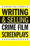Writing & Selling - Crime Film Screen...