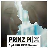 Prinz Pi feat. Phillip Dittberner 1,40m
