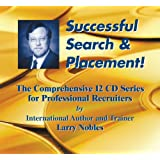 Successful Search and Placement! ~ Larry Nobles