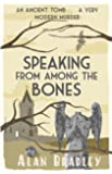 Speaking from Among the Bones (FLAVIA DE LUCE Book 5)