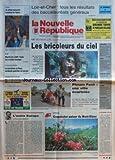 NOUVELLE REPUBLIQUE (LA) [No 16027] du 08/07/1997 - L'AUTRE EUROPE PAR GERBAUD - MONTAGNE - CRAPAHUTER AUTOUR DU MONT-BLANC - PHNOM PENH - UNE VILLE ECARTELEE - LES BRICOLEURS DU CIEL - LE SCOOTERISTE DE PEZOU ACCIDENTE EST DECEDE - MEURTRE DE LA ZUP DE BLOIS - LES RESULTATS DU BAC...