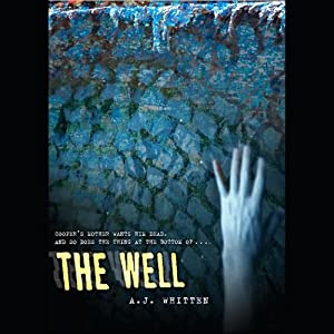The Well | [A. J. Whitten]