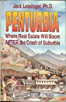 Penturbia Where Real Estate Will Boom...