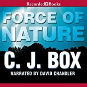 Force of Nature: A Joe Pickett Novel, Book 12 | C. J. Box