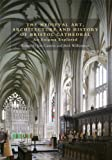 The Medieval Art and Architecture of Bristol Cathedral (Bristol Studies in Medieval Cultures) (Volume 2)