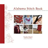 Alabama Stitch Book: Projects and Stories Celebrating Hand-Sewing, Quilting, and Embroidery for Contemporary Sustainable Style