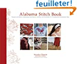 Alabama Stitch Book: Projects and Sto...