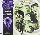 img - for The Mega (Doctor Who: The Lost Stories) book / textbook / text book
