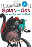 Splat the Cat and the Duck with No Quack (I Can Read Book 1)