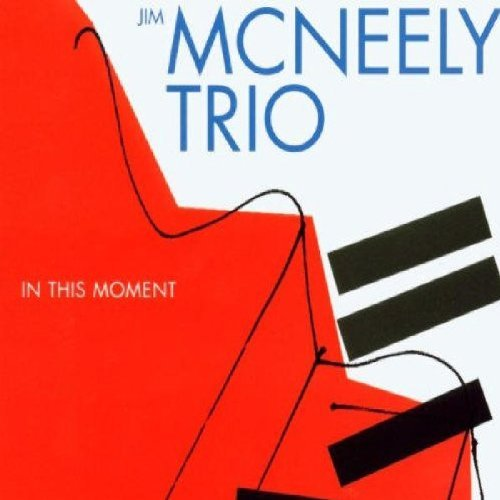 In This Moment by Jim McNeeley Trio (2003-02-04)