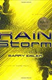 Rain Storm (John Rain Thrillers) (0399151923) by Barry Eisler