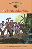 Treasure Island #6: A Pirate Adventure (Easy Reader Classics)