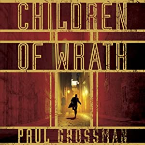 Children of Wrath | [Paul Grossman]