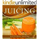 27 Juicing Recipes (Easy Juicing & Smoothies Recipes Book 1) (English Edition)