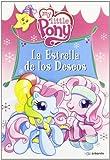 Little Pony: Estrella deseos [DVD]