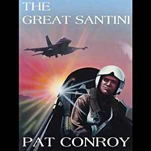 The Great Santini Audiobook