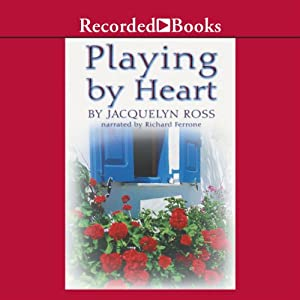 Playing by Heart | [Jacquelyn Ross]