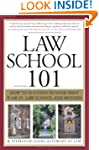 Law School 101, 2E: How to Succeed in...