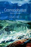 Cosmopolitanism: Ideals and Realities (0745648363) by Held, David