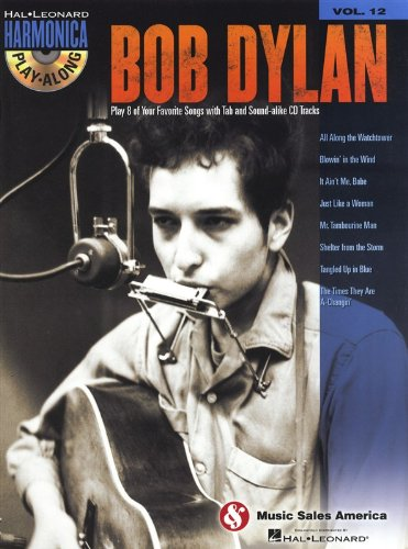 Harmonica Play-Along Volume 12: Bob Dylan. For Armonica a bocca