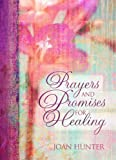 img - for Prayers and Promises for Healing book / textbook / text book