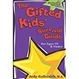 The Gifted Kids' Survival Guide: For Ages 10 & Under ~ Judy Galbraith