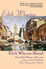 Edith Wharton Abroad : Selected Travel Writings, 1888-1920 (Thorndike Large Print General Series)