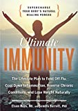 img - for Ultimate Immunity: Supercharge Your Body's Natural Healing Powers book / textbook / text book