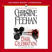 Dark Celebration: Dark Series, Book 17 | Christine Feehan