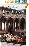 The Harem: Inside the Grand Seraglio...