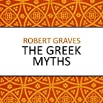 The Greek Myths | Robert Graves