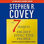 The 7 Habits of Highly Effective People & The 8th Habit (Special 6-Hour Abridgement) | [Stephen R. Covey]