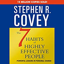 The 7 Habits of Highly Effective People & The 8th Habit (Special 6-Hour Abridgement) Audiobook by Stephen R. Covey Narrated by Stephen R. Covey