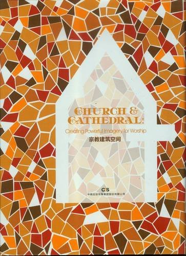 Church & Cathedral: Creating Powerful Imagery for Worship (English and Chinese Edition)