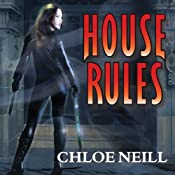 House Rules: A Chicagoland Vampires Novel, Book 7 | Chloe Neill