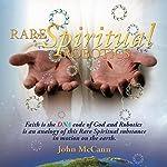 Rare Spiritual Robotics | John McCann