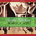 In the Kitchen Audiobook by Monica Ali Narrated by Jill Tanner