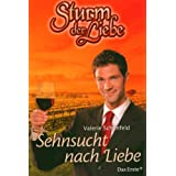 """Sturm der Liebe Bd 9: Sehnsucht nach Liebevon """"Valerie Sch�nfeld"""""""