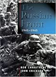 img - for Russian Front 1941-45 (Cassell Military) by Carruthers, Bob, Erickson, Prof John (2000) Hardcover book / textbook / text book
