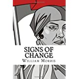 Signs Of Change ~ William Morris