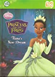 The Princess and the Frog: Tiana's New Dream (Leap Frog TAG Reading System)