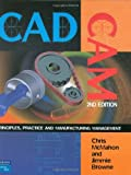 img - for By Chris McMahon CADCAM: Principles, Practice and Manufacturing Management (2nd Second Edition) (2nd Second Edition) [Hardcover] book / textbook / text book