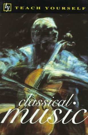 teach-yourself-classical-music-teach-yourself-mcgraw-hill