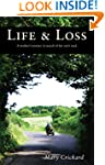 Life & Loss: A mother's journey in se...