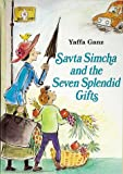 img - for Savta Simcha and the Seven Splendid Gifts book / textbook / text book