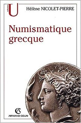 Numismatique grecque par Hélène Nicolet-Pierre