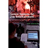 Control Systems for Live Entertainment, Second Edition