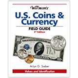 Warman's U.S. Coins & Currency Field Guide (Warman's Field Guide)